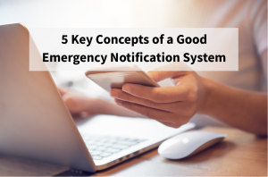 5 Key aspects of a good emergency notification system blog feb 2017