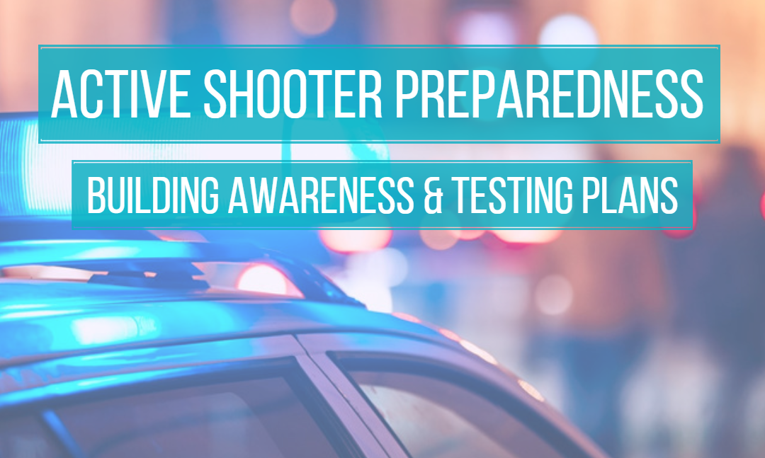 Preparing Your Organization for an Active Shooter