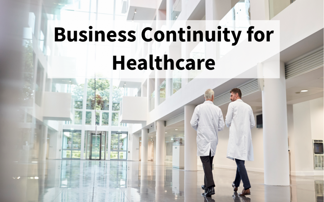 Business Continuity for Healthcare