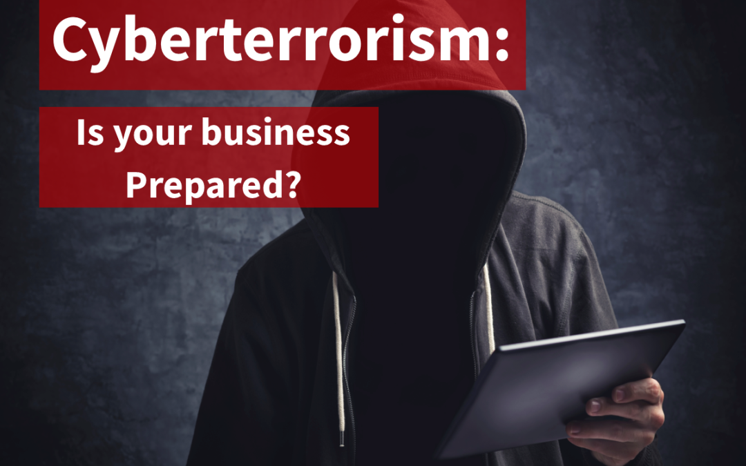 Cyberterrorism: An Emerging Threat for Businesses
