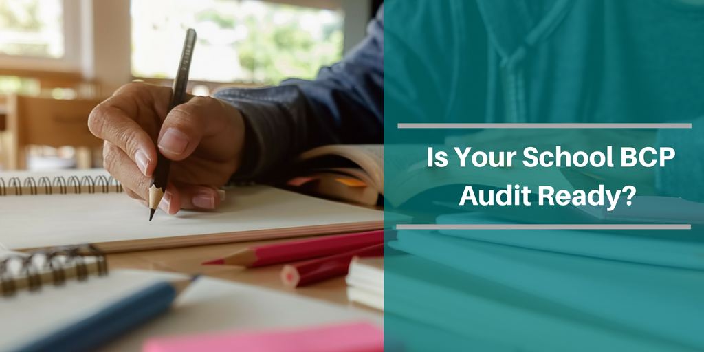 Is Your School BCP Audit Ready?