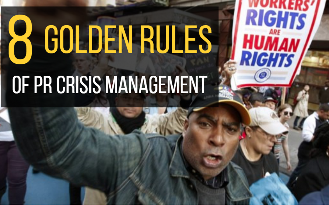 8 Golden Rules of PR Crisis Management