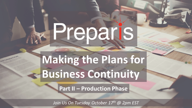 Making the Plans for Business Continuity – Part II Production Phase