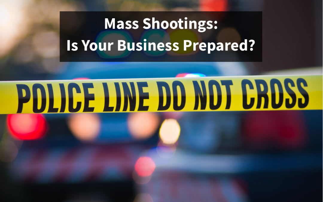 Is Your Business Prepared for a Mass Shooting?