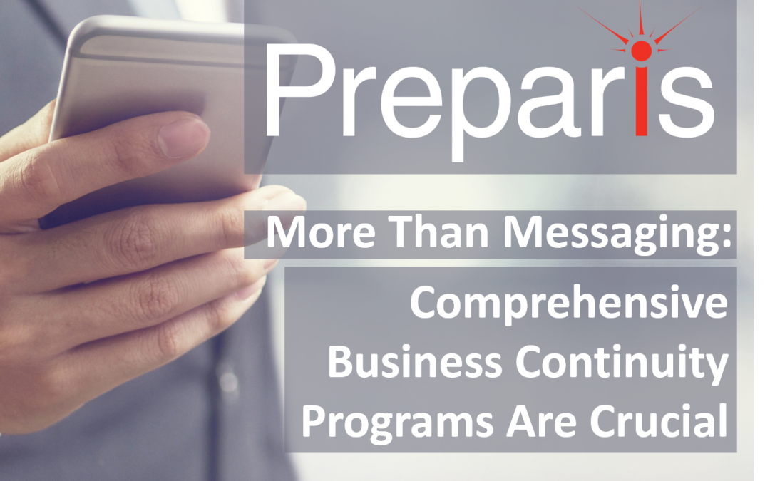 More Than Messaging: Comprehensive Business Continuity Programs are Crucial Webinar
