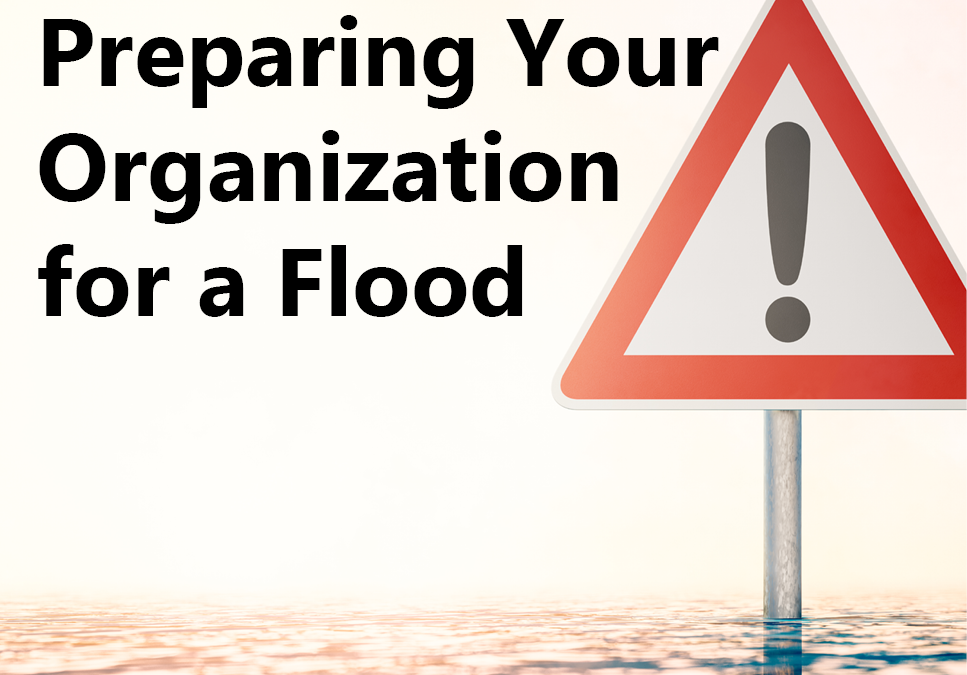 Preparing Your Organization for a Flood