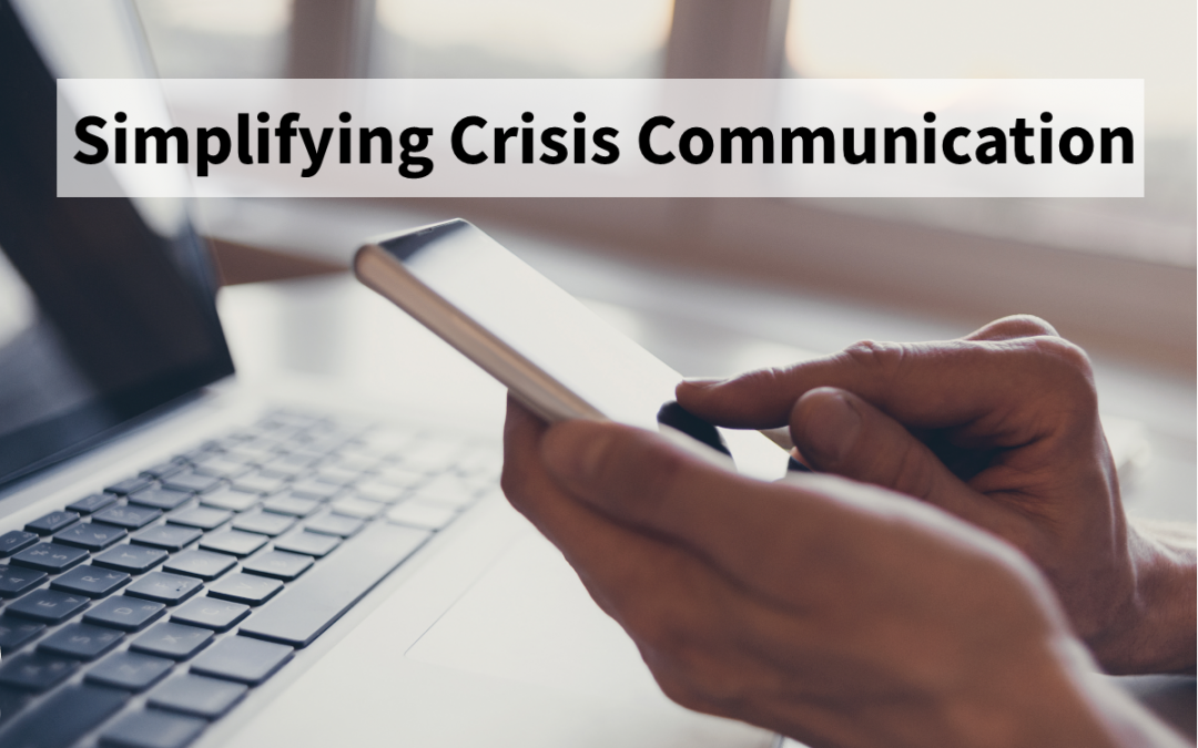 Simplifying Crisis Communication