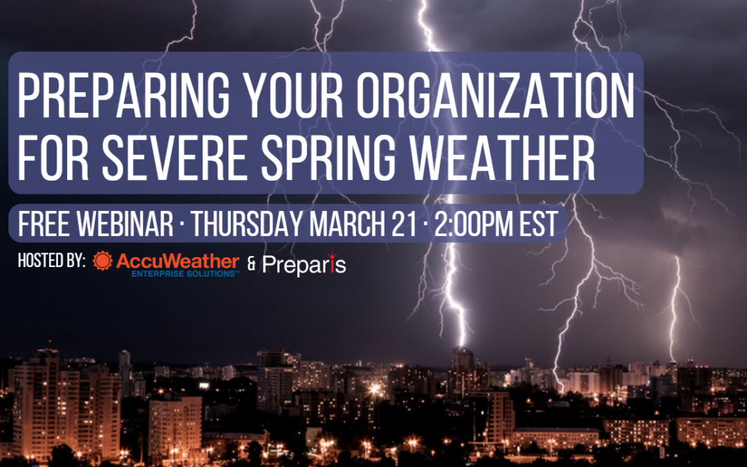 Preparing Your Organization for Severe Spring Weather