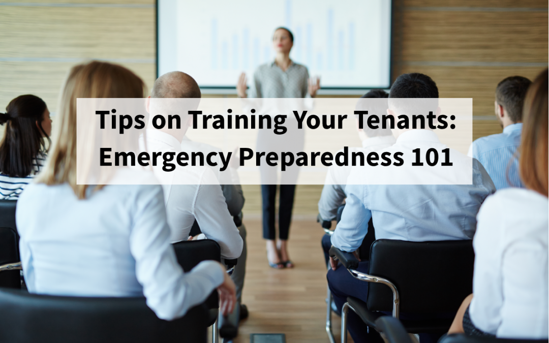Tips on Training Your Tenants: Emergency Preparedness 101