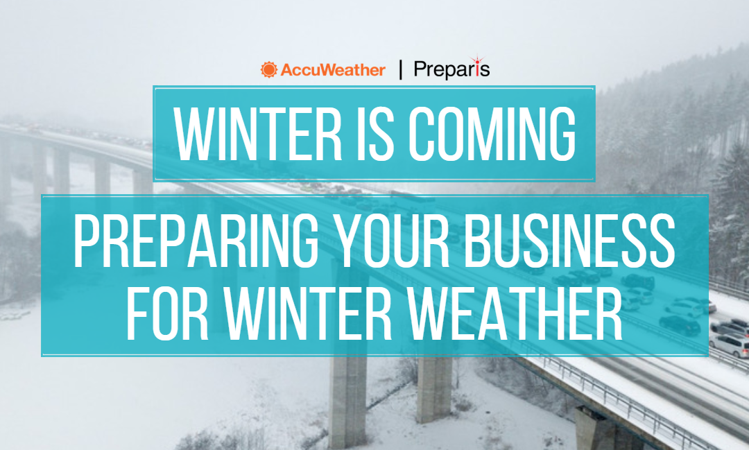 Winter is Coming: Preparing Your Business for Winter Storms