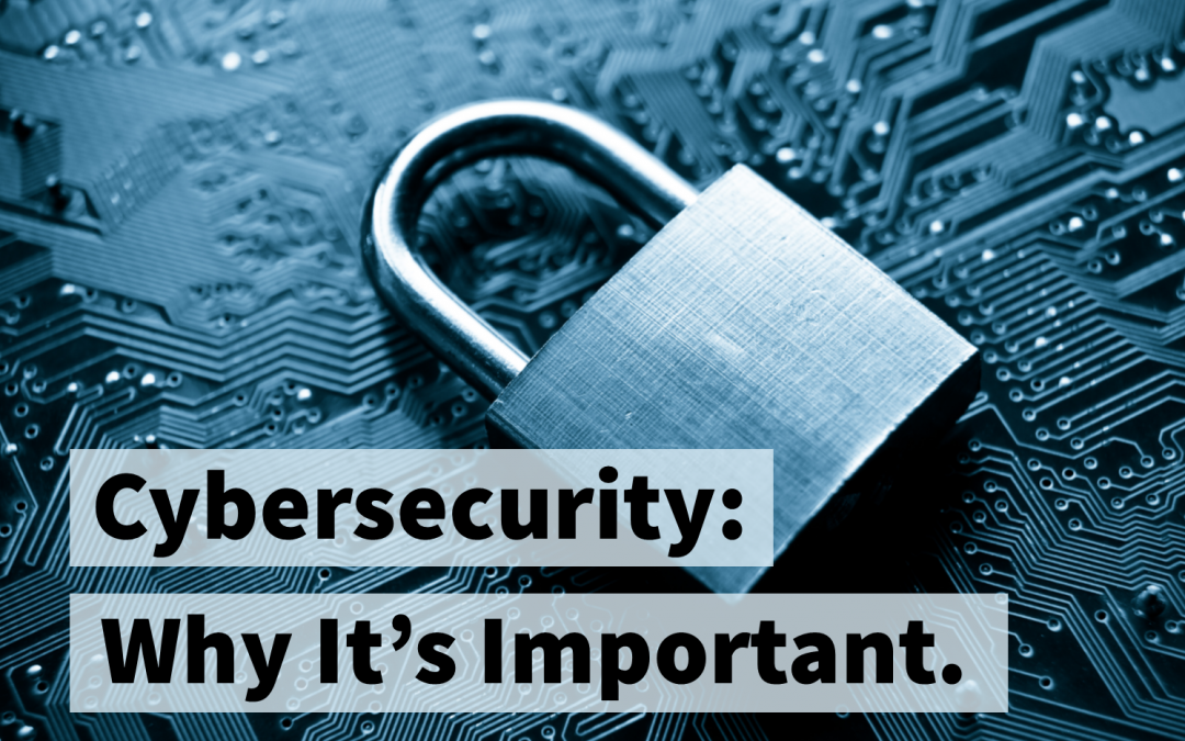 Keep Cybersecurity at the Top of Your List