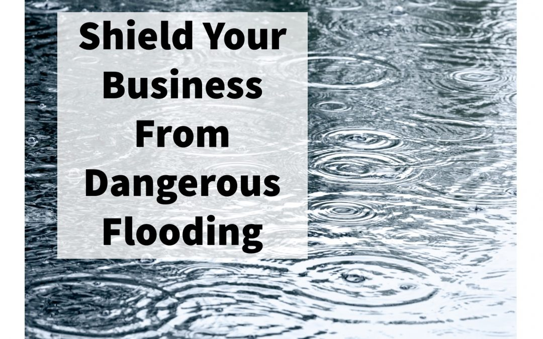 3 Questions to Guide Your Business Response to Flooding