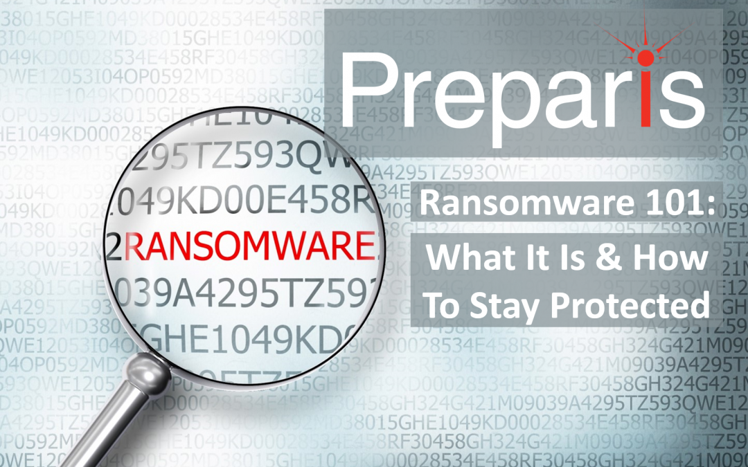 Ransomware 101: What It Is & How To Stay Protected